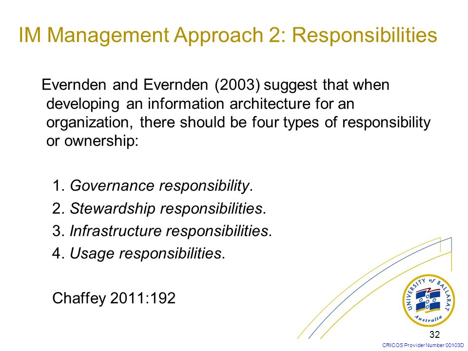 IM Management Approach 2: Responsibilities