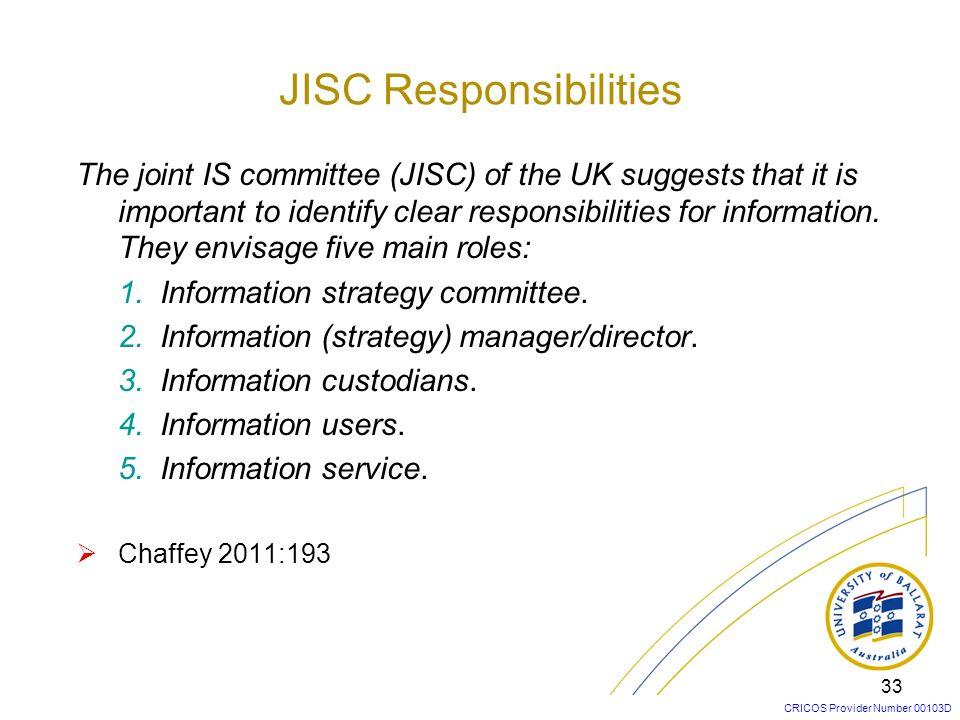 JISC Responsibilities
