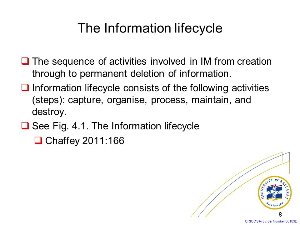 The Information lifecycle