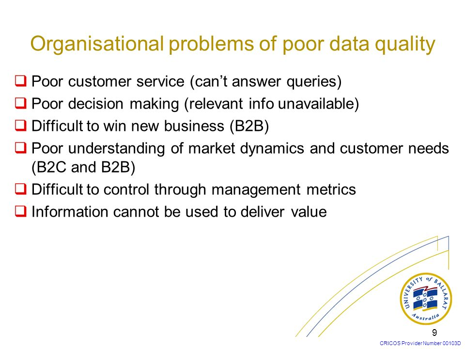 Organisational problems of poor data quality