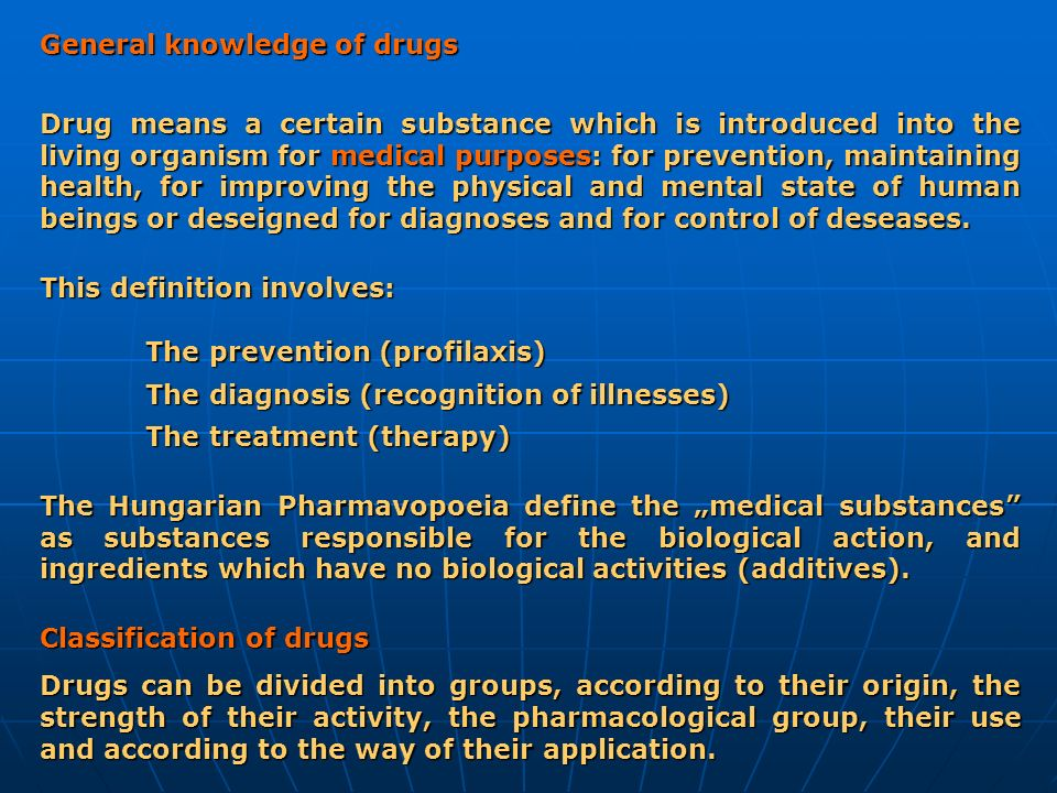 General knowledge of drugs