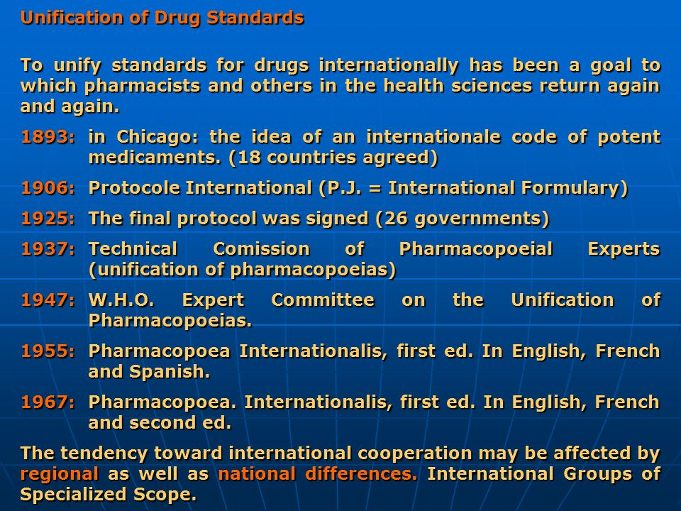 Unification of Drug Standards
