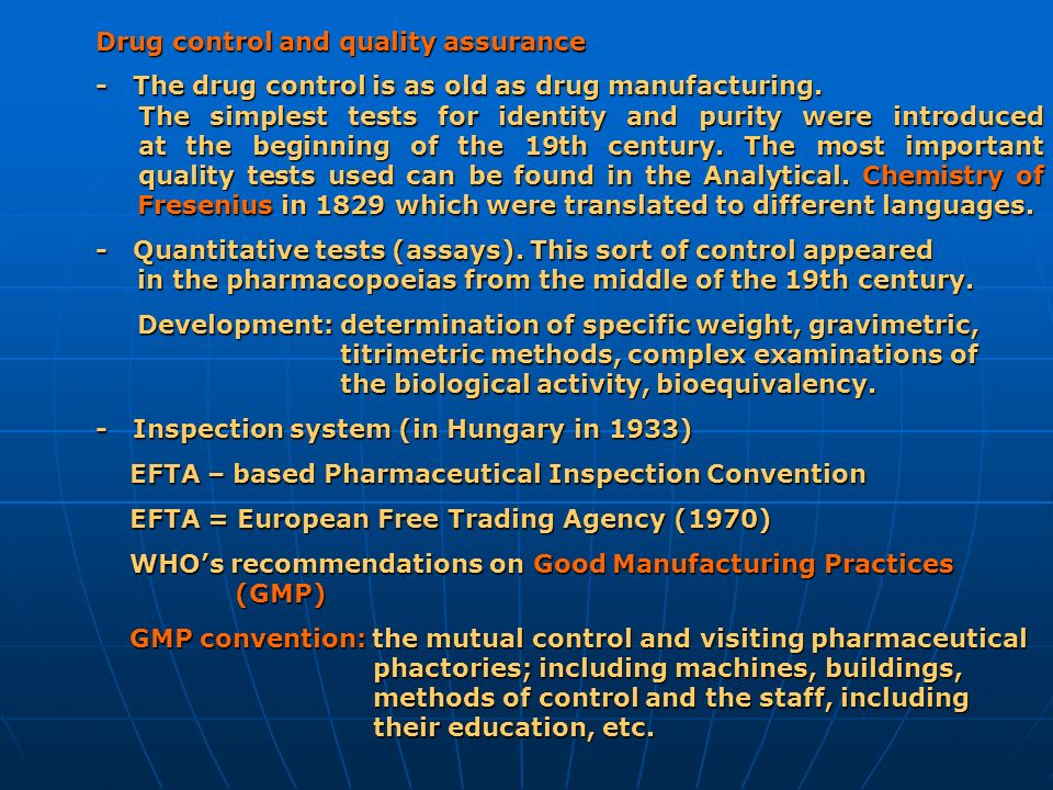 Drug control and quality assurance