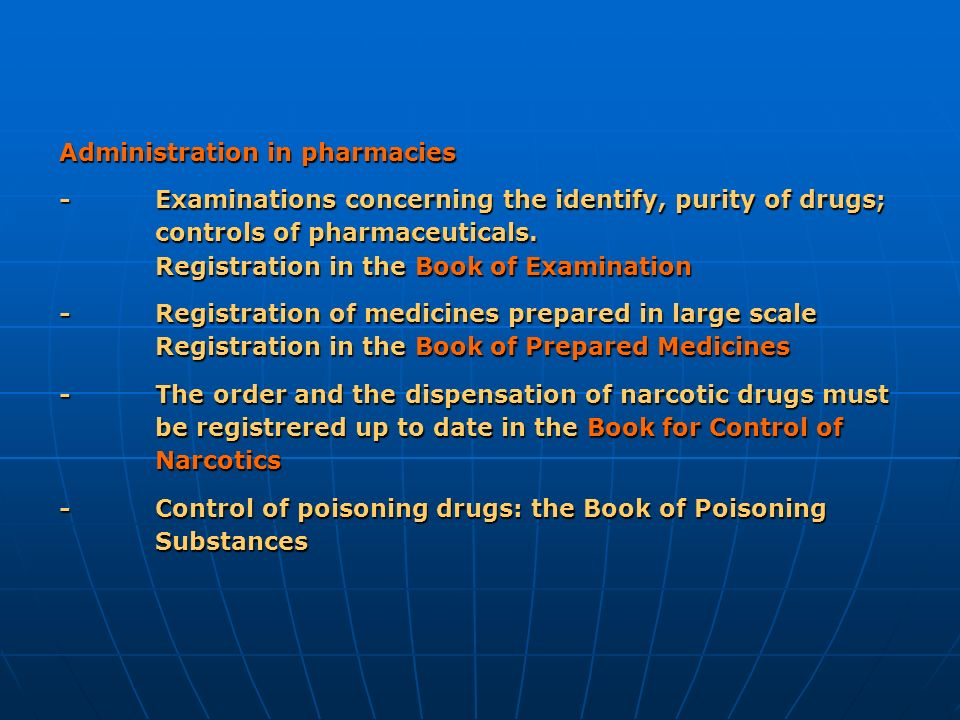 Administration in pharmacies