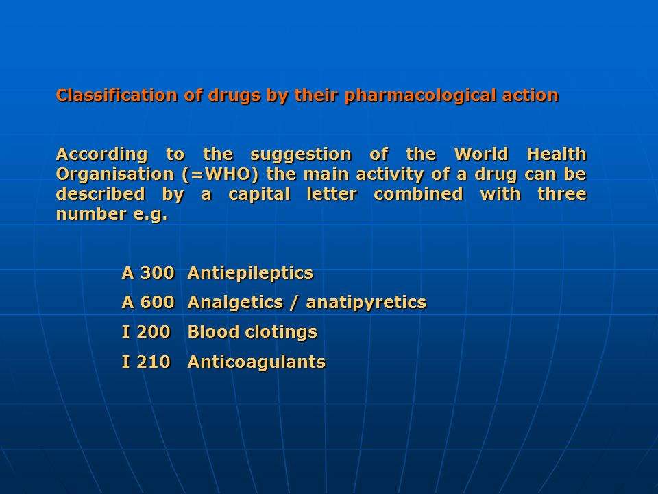 Classification of drugs by their pharmacological action