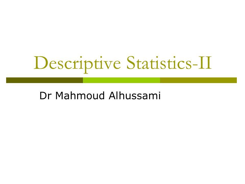 Descriptive Statistics-II