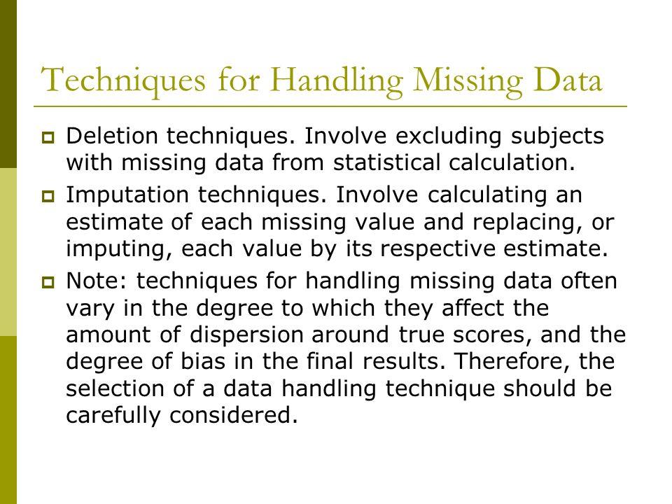 Techniques for Handling Missing Data