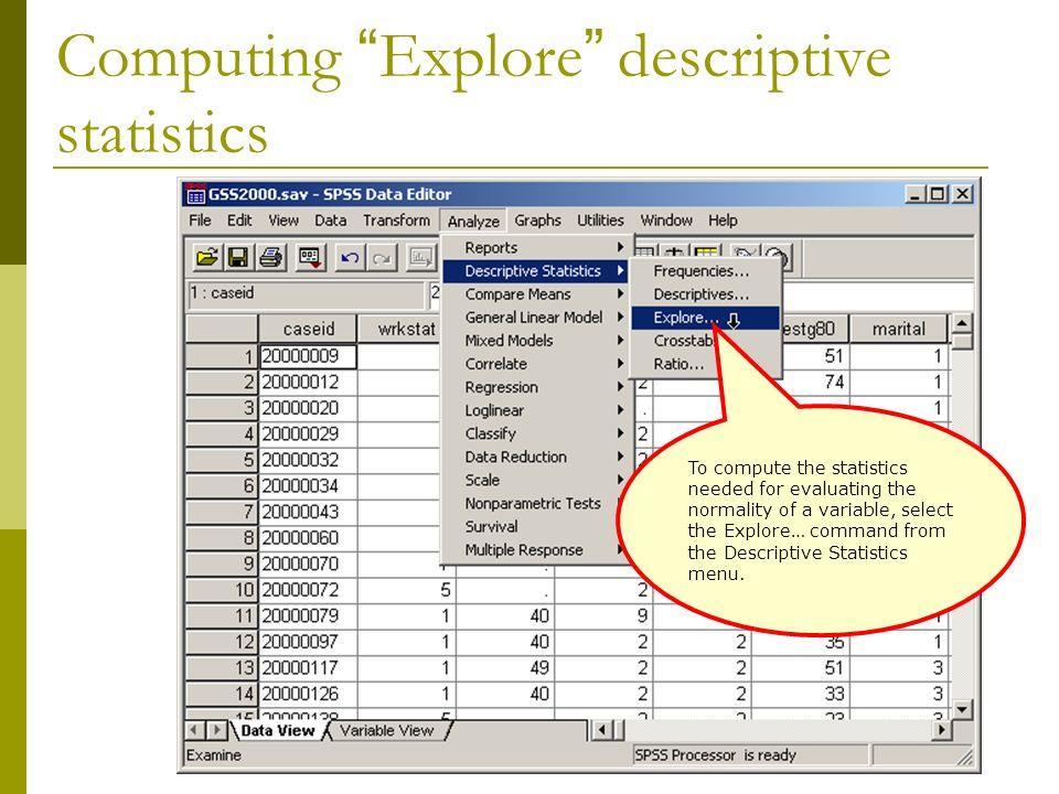 Computing Explore descriptive statistics