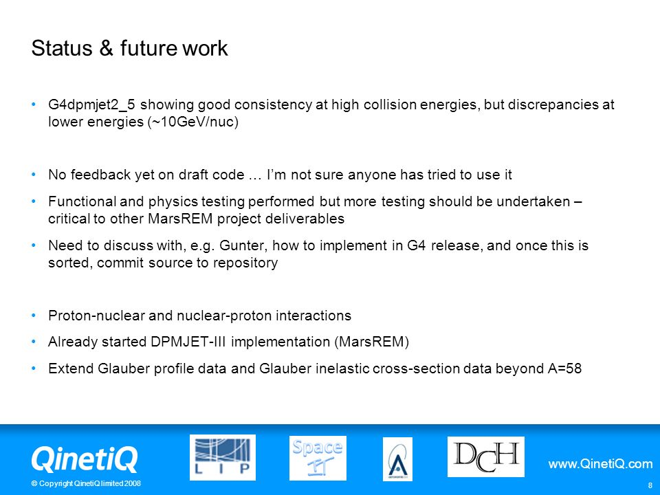 Status & future work G4dpmjet2_5 showing good consistency at high collision energies, but discrepancies at lower energies (~10GeV/nuc)