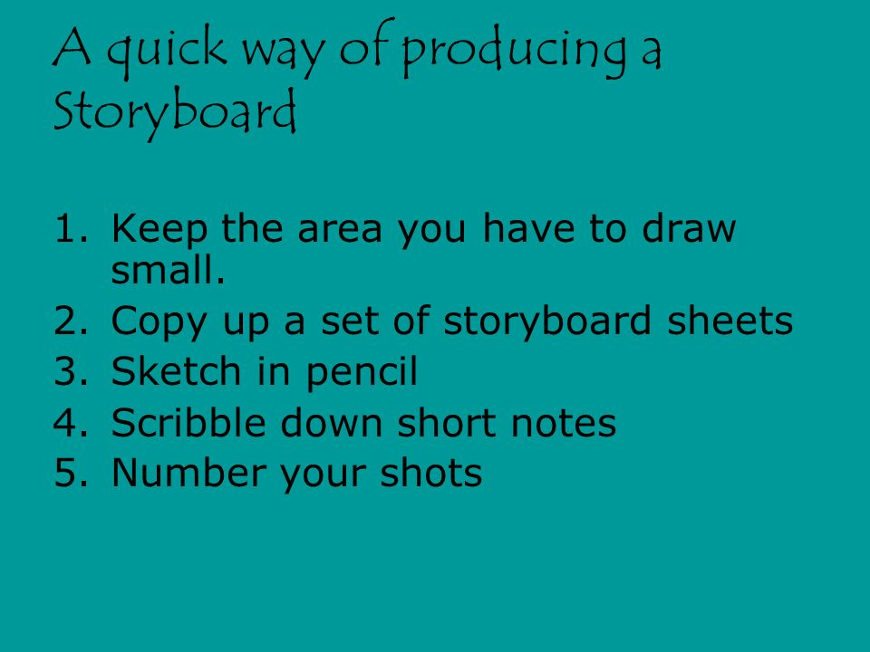 A quick way of producing a Storyboard