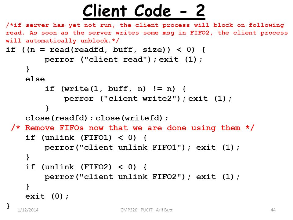 Client Code - 2 if ((n = read(readfd, buff, size)) < 0) {