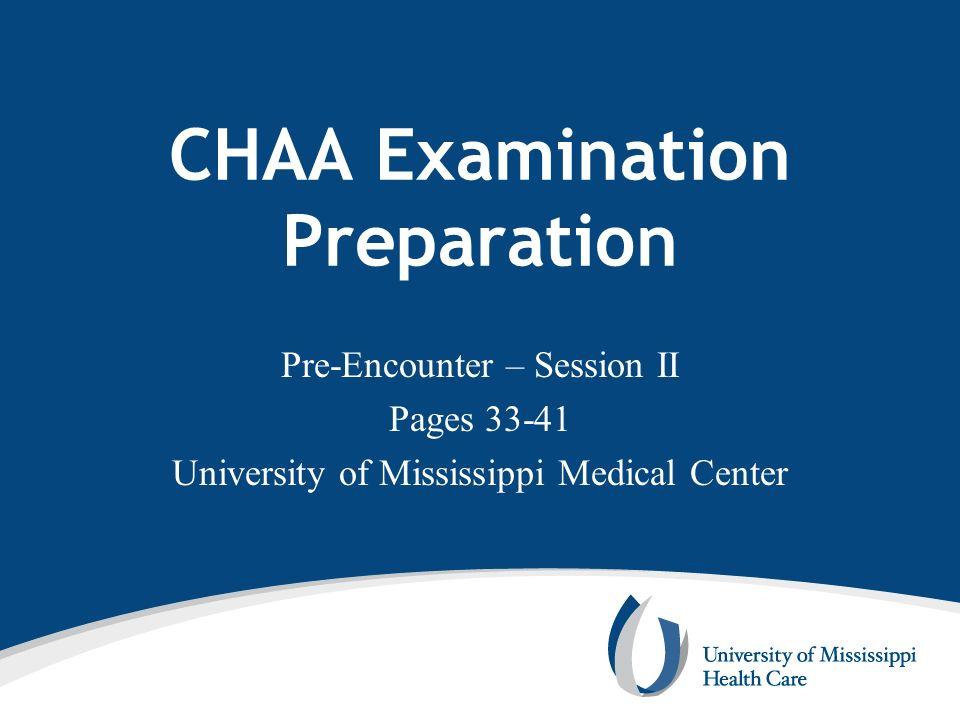 CHAA Examination Preparation