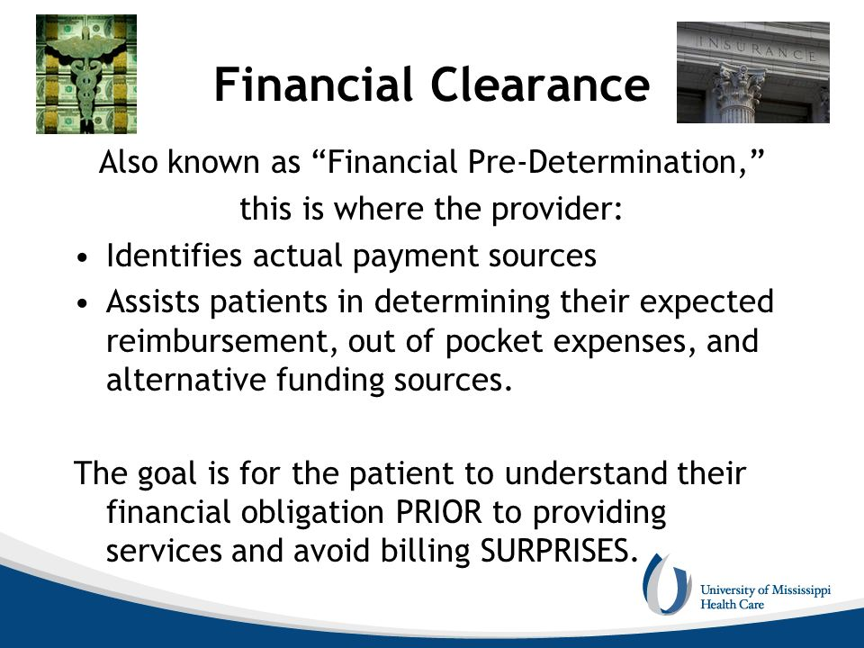 Financial Clearance Also known as Financial Pre-Determination,