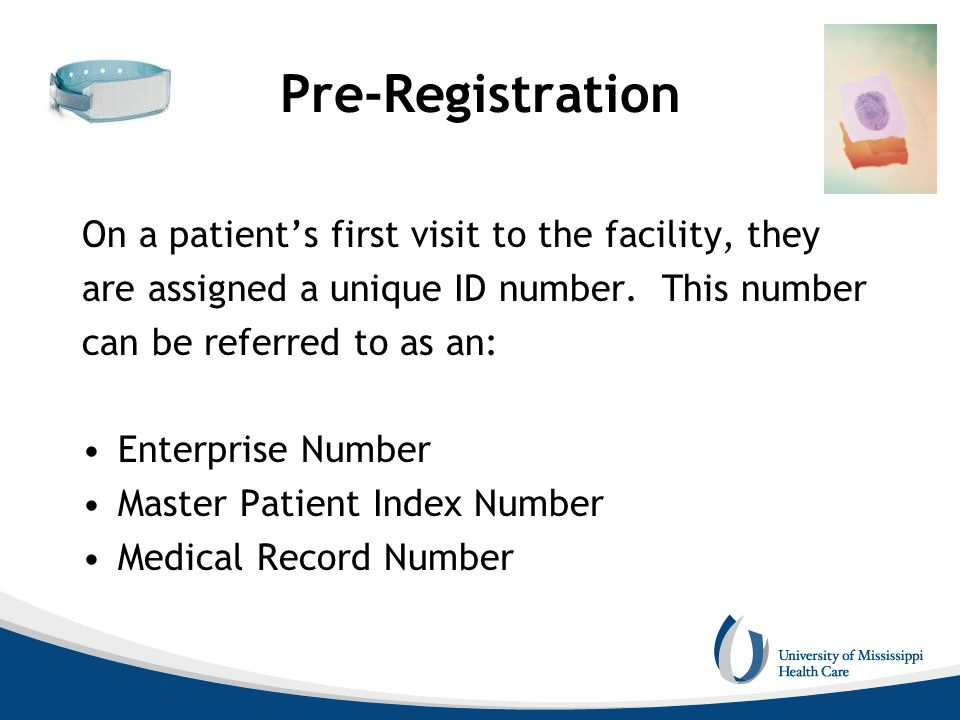 Pre-Registration On a patient's first visit to the facility, they