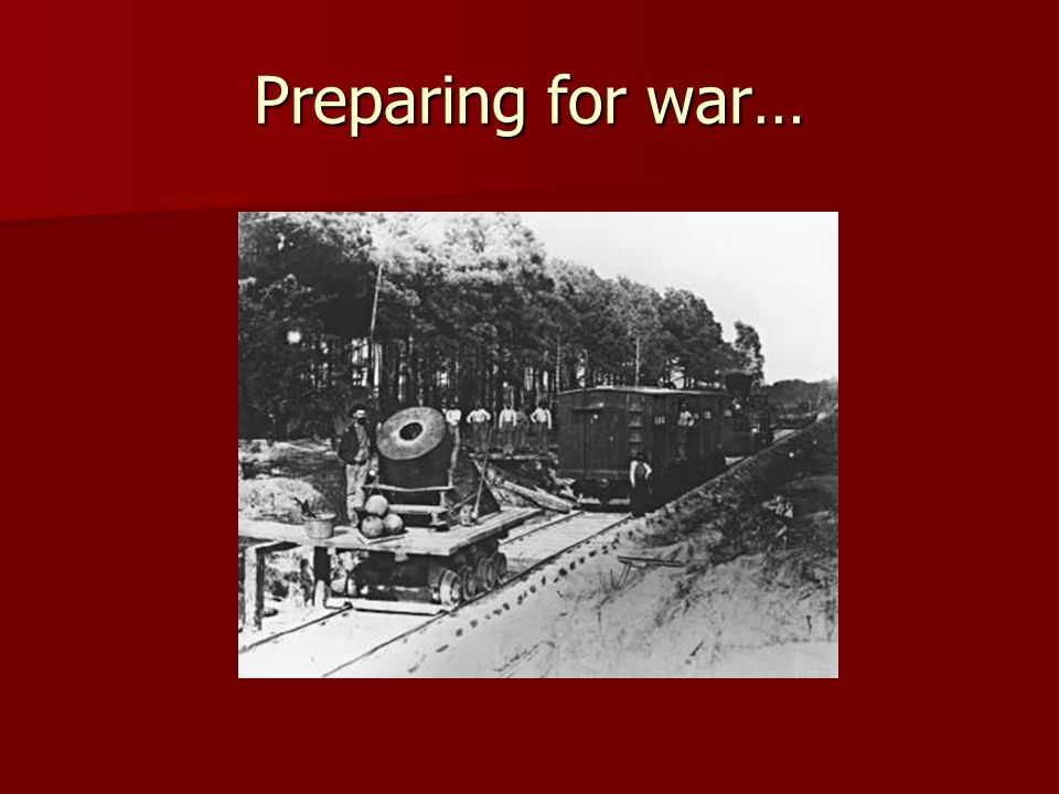 Preparing for war…