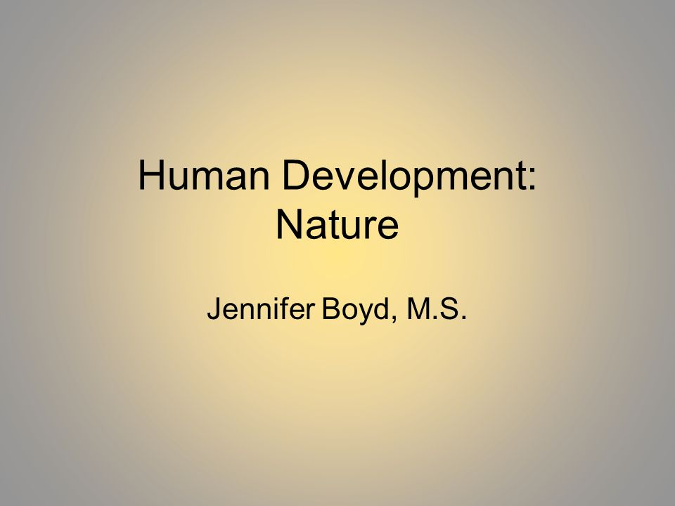 Human Development: Nature