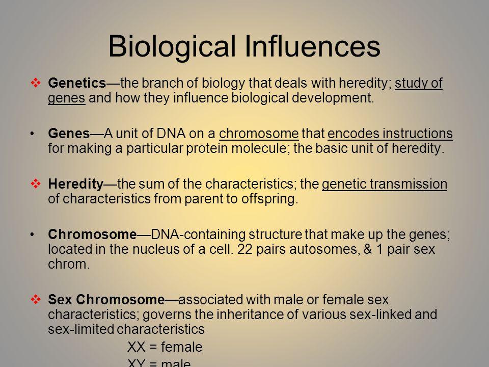 Biological Influences