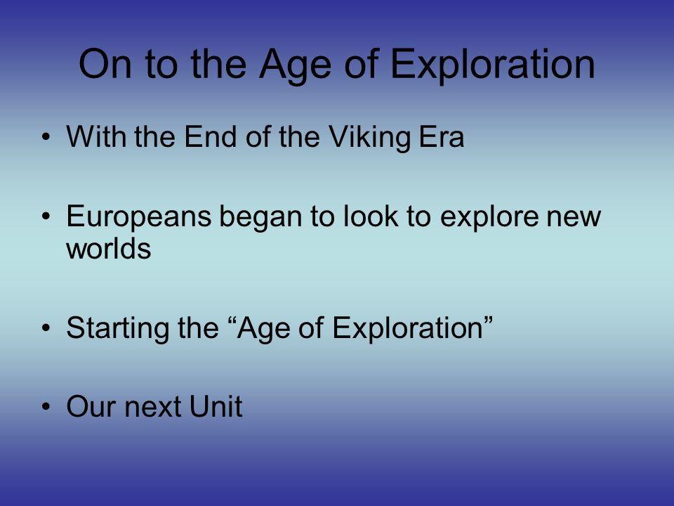 On to the Age of Exploration