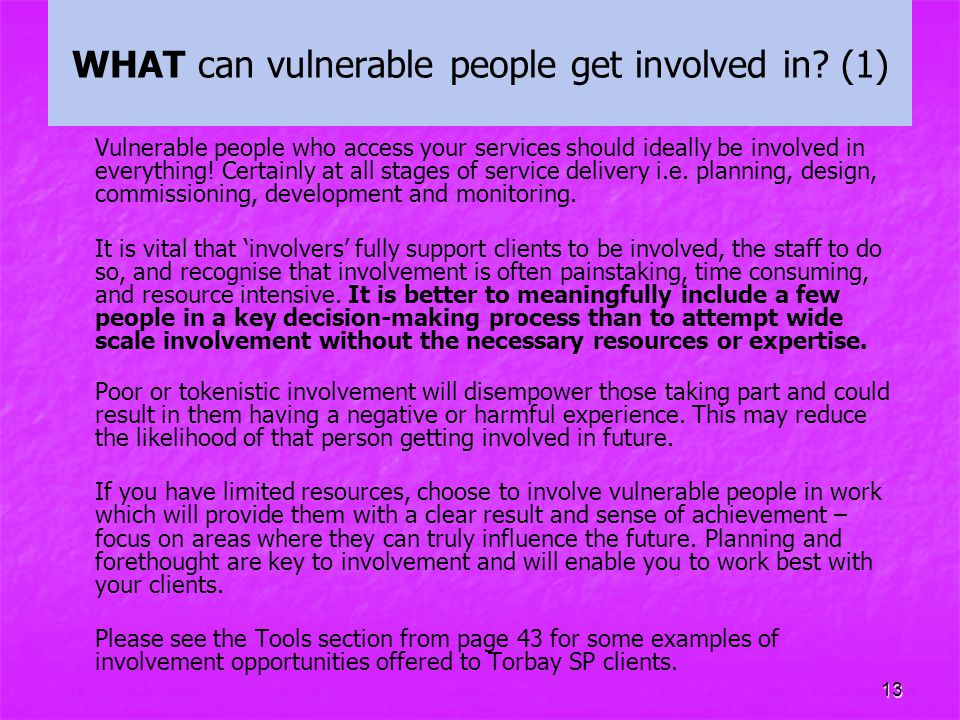 WHAT can vulnerable people get involved in (1)