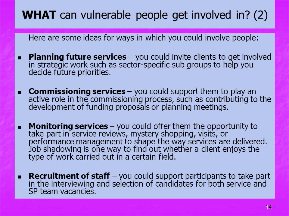WHAT can vulnerable people get involved in (2)