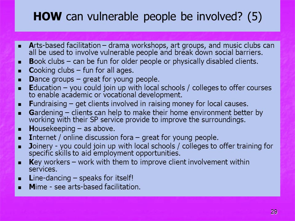 HOW can vulnerable people be involved (5)