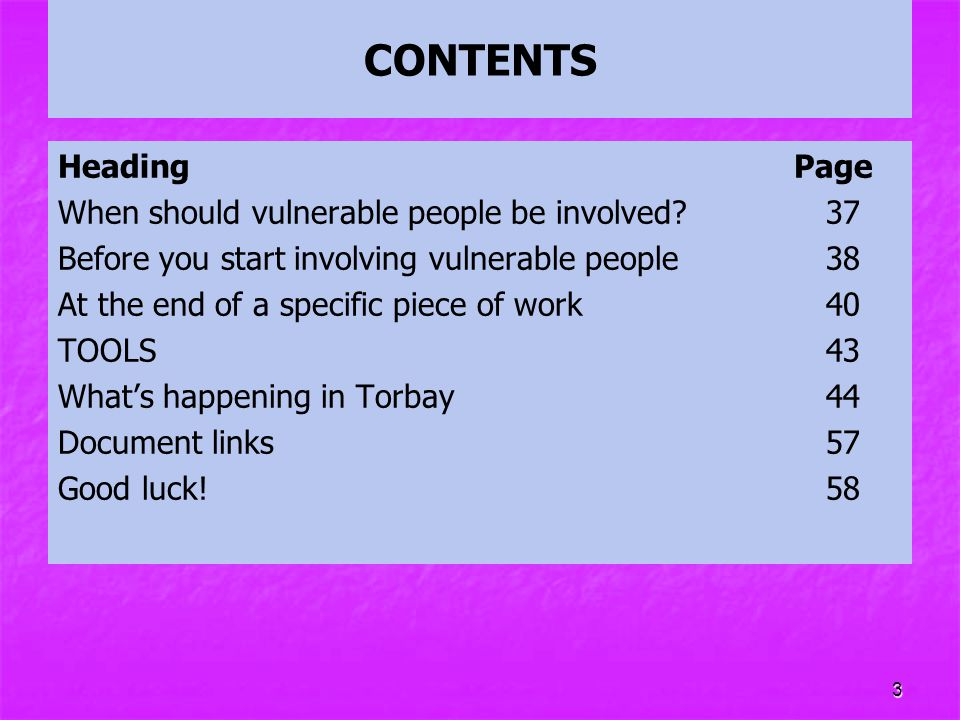 CONTENTS Heading Page When should vulnerable people be involved 37