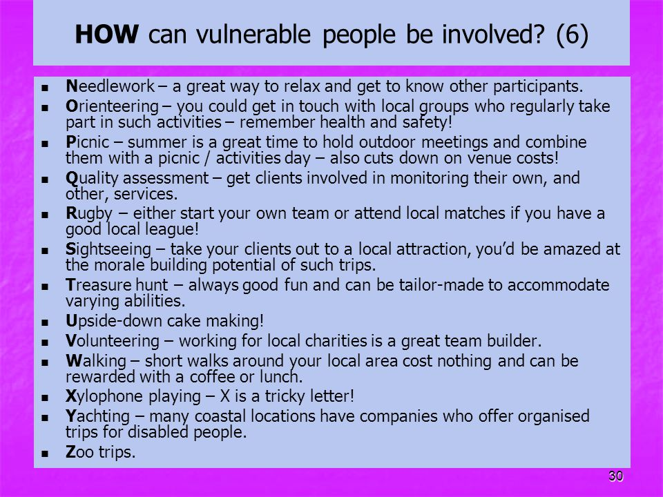 HOW can vulnerable people be involved (6)