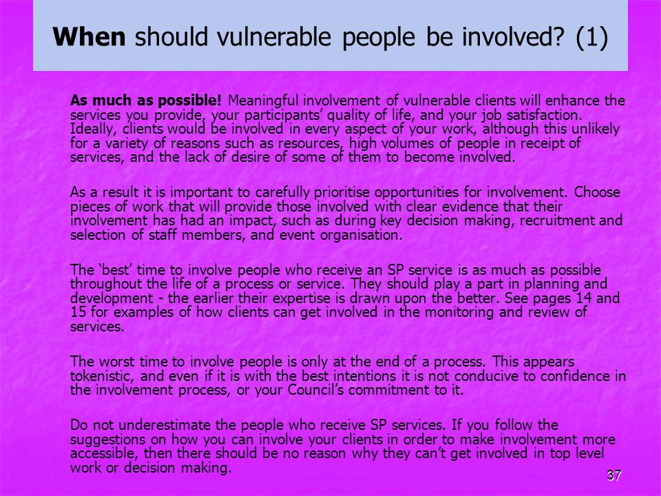 When should vulnerable people be involved (1)