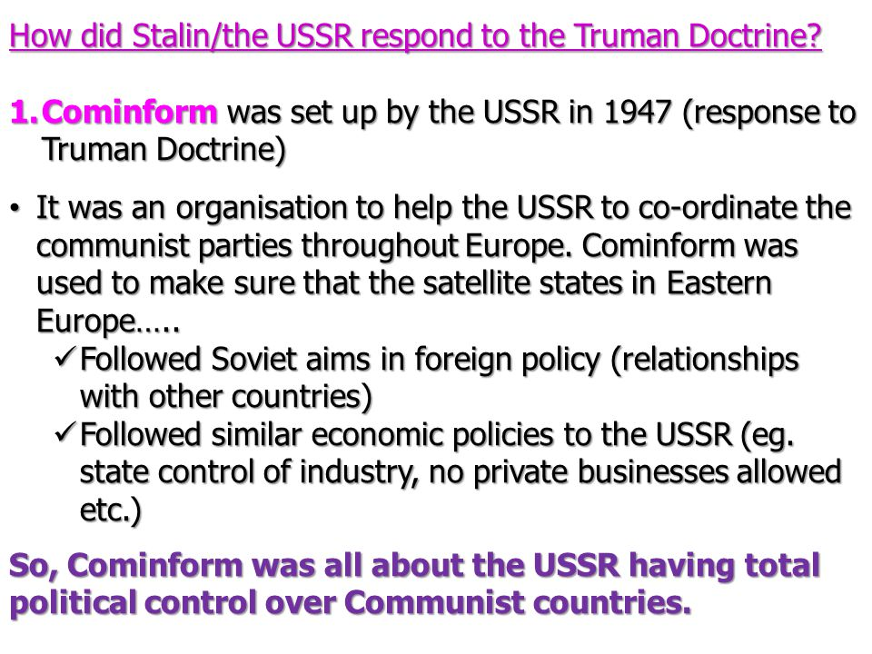 How did Stalin/the USSR respond to the Truman Doctrine