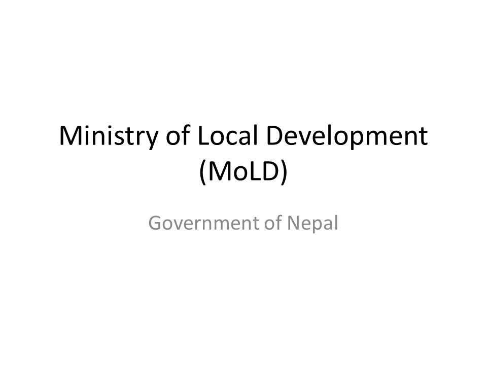Ministry of Local Development (MoLD)