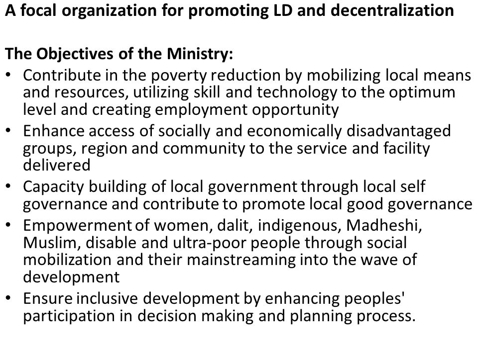 A focal organization for promoting LD and decentralization