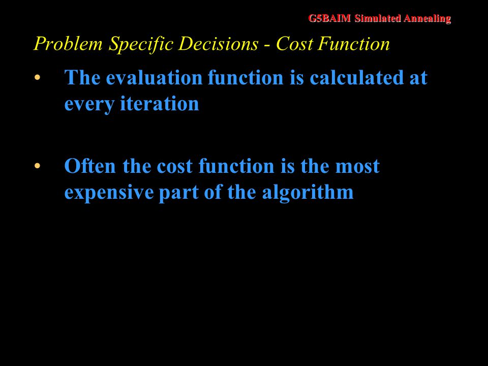 Problem Specific Decisions - Cost Function