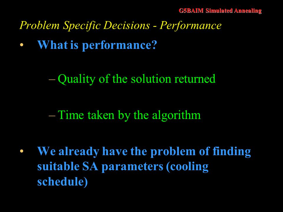 Problem Specific Decisions - Performance