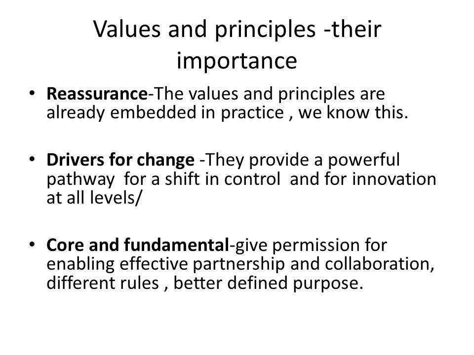 Values and principles -their importance