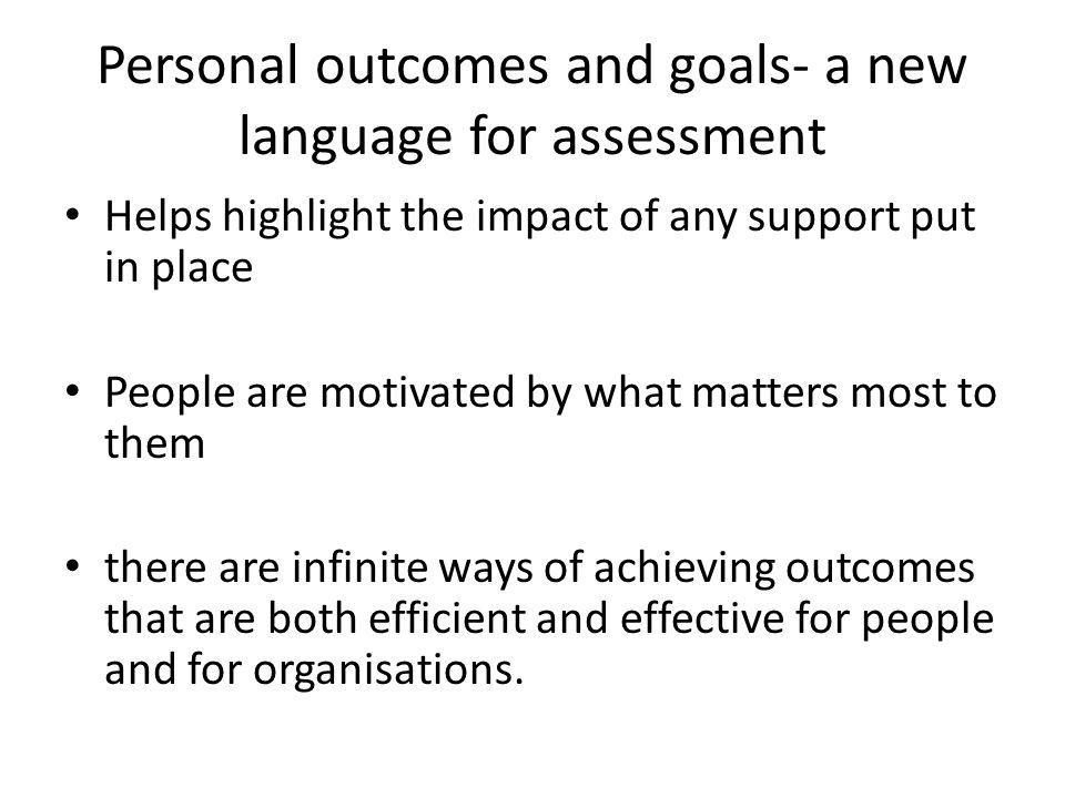 Personal outcomes and goals- a new language for assessment