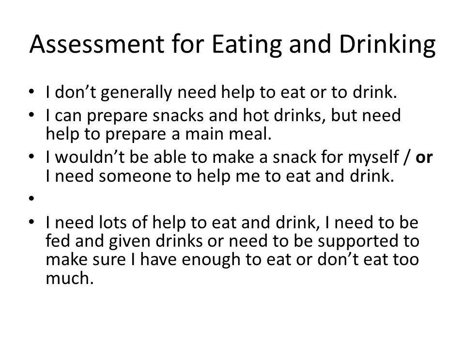 Assessment for Eating and Drinking