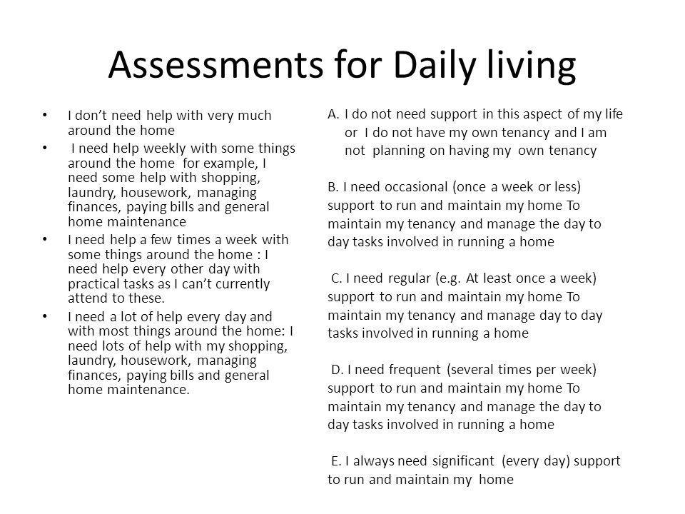 Assessments for Daily living