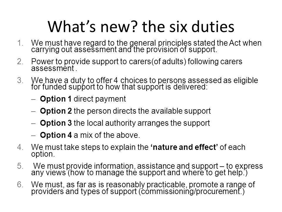What's new the six duties