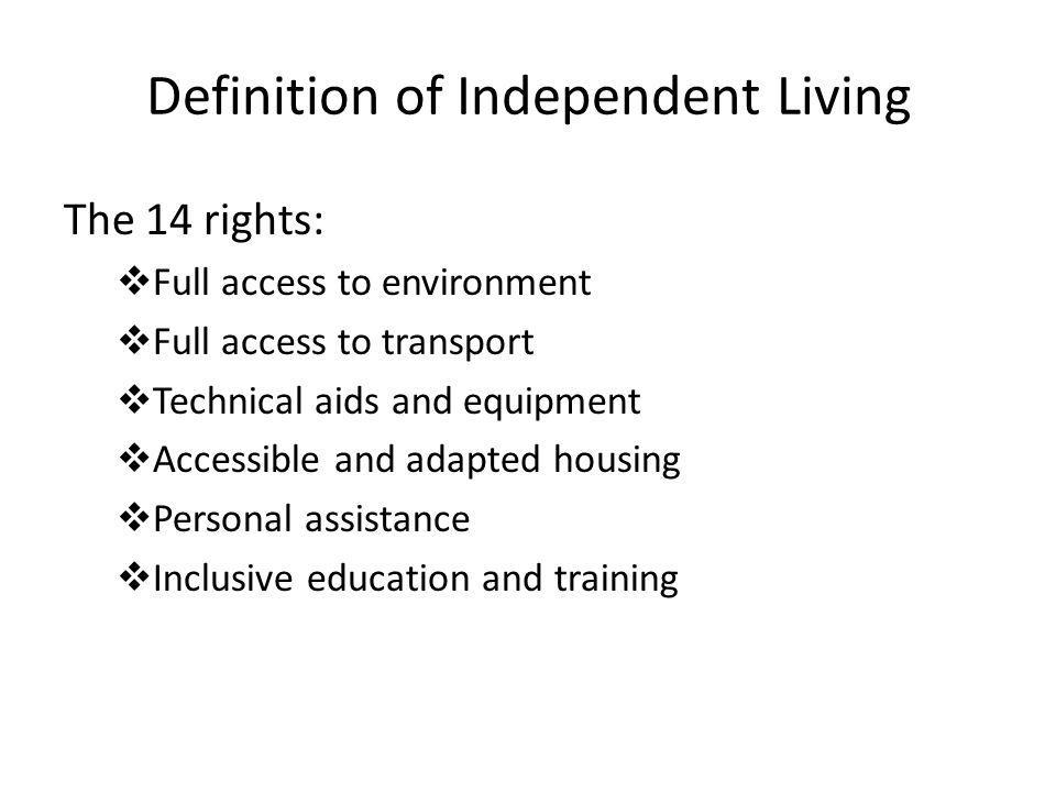 Definition of Independent Living