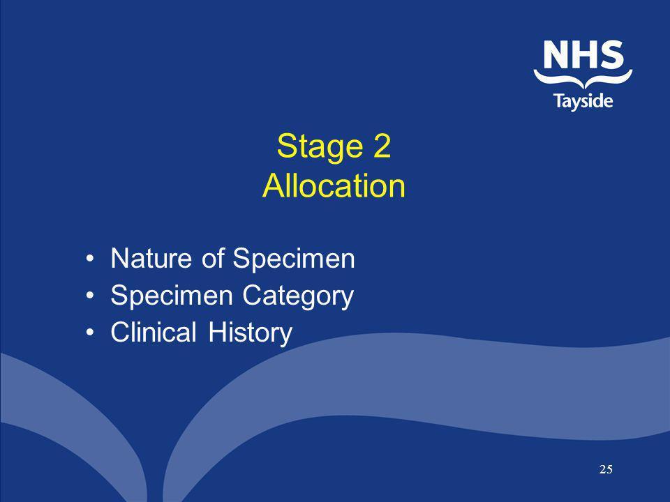 Stage 2 Allocation Nature of Specimen Specimen Category