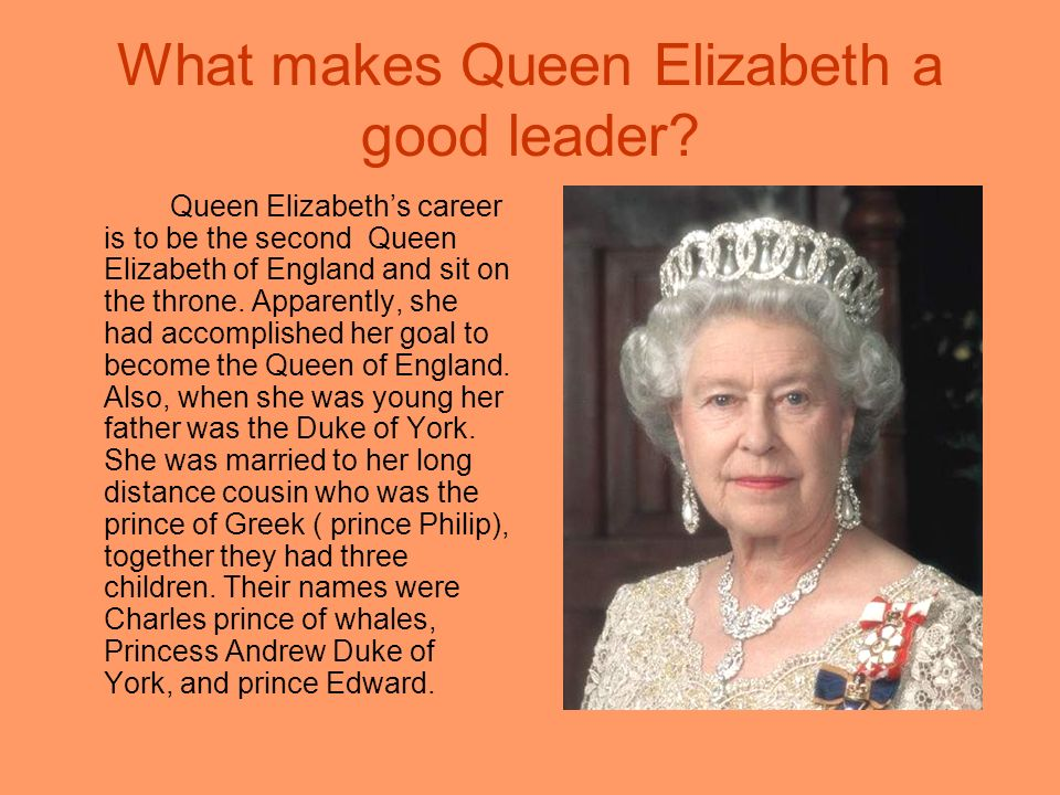What makes Queen Elizabeth a good leader