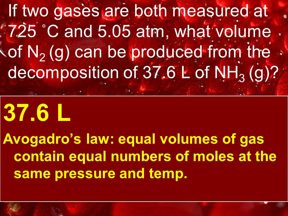 If two gases are both measured at 725 ˚C and 5