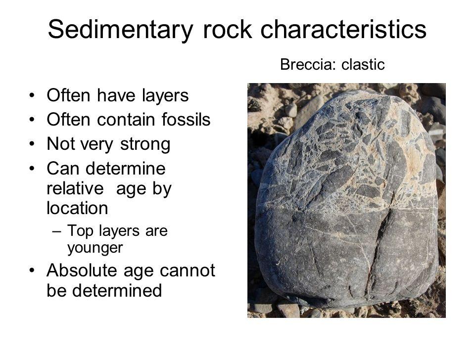 Sedimentary rock characteristics Breccia: clastic