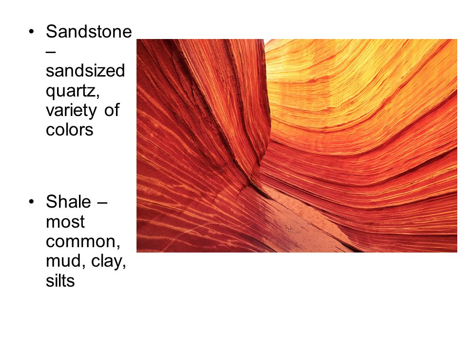 Sandstone – sandsized quartz, variety of colors
