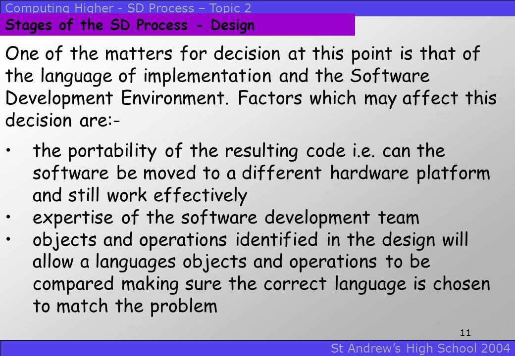 expertise of the software development team