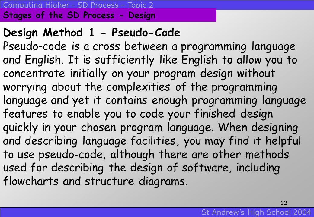 Design Method 1 - Pseudo-Code