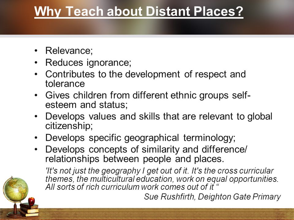 Why Teach about Distant Places