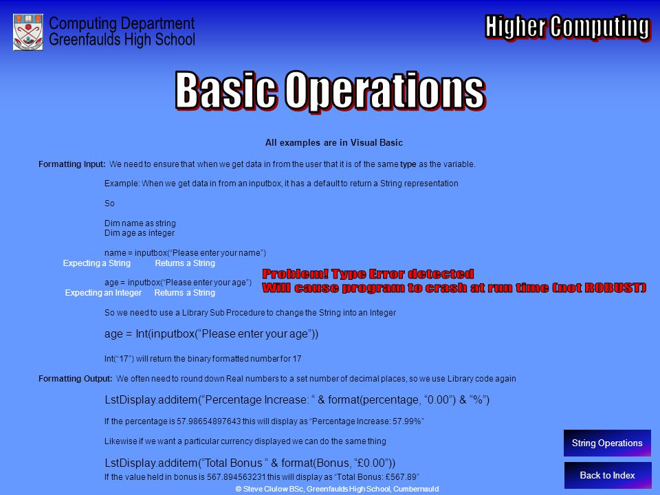 Basic Operations – Formatting I/O and Multiple Outcome Selection