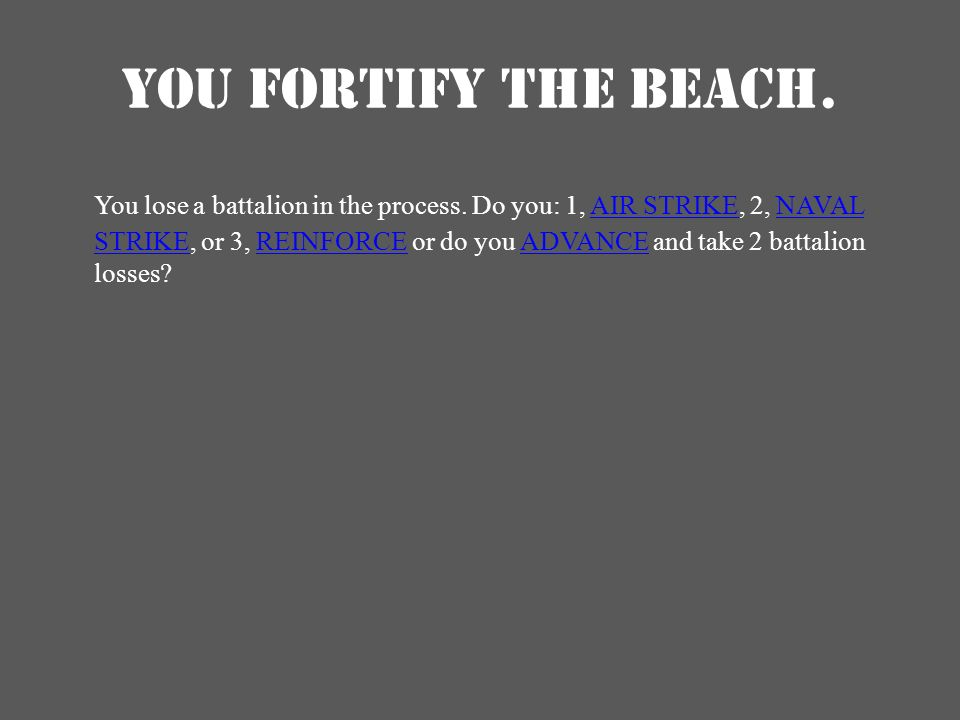 YOU FORTIFY THE BEACH.
