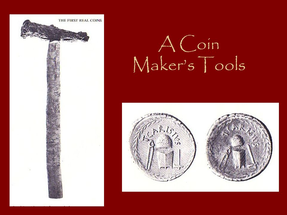 A Coin Maker's Tools
